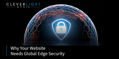 Why Your Website Needs Global Edge Security